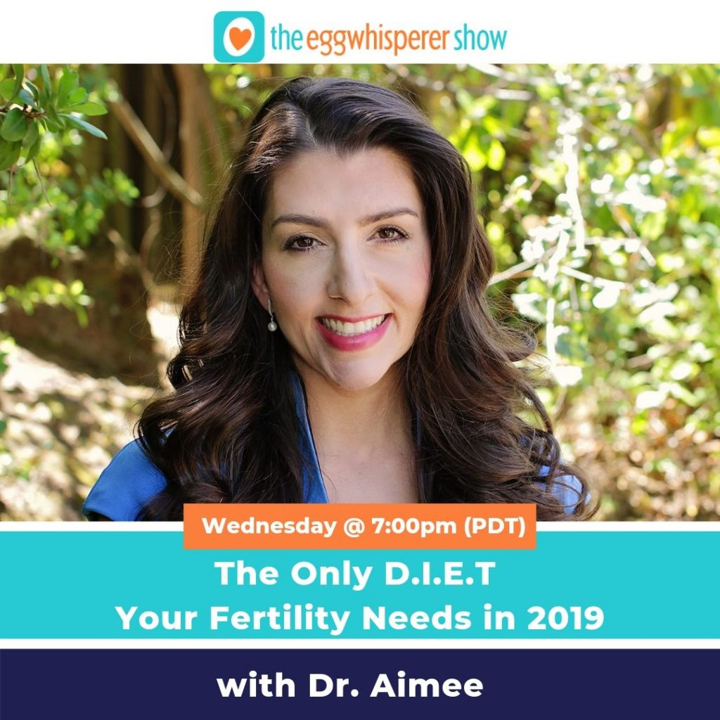 The Only D.I.E.T Your Fertility Needs in 2019
