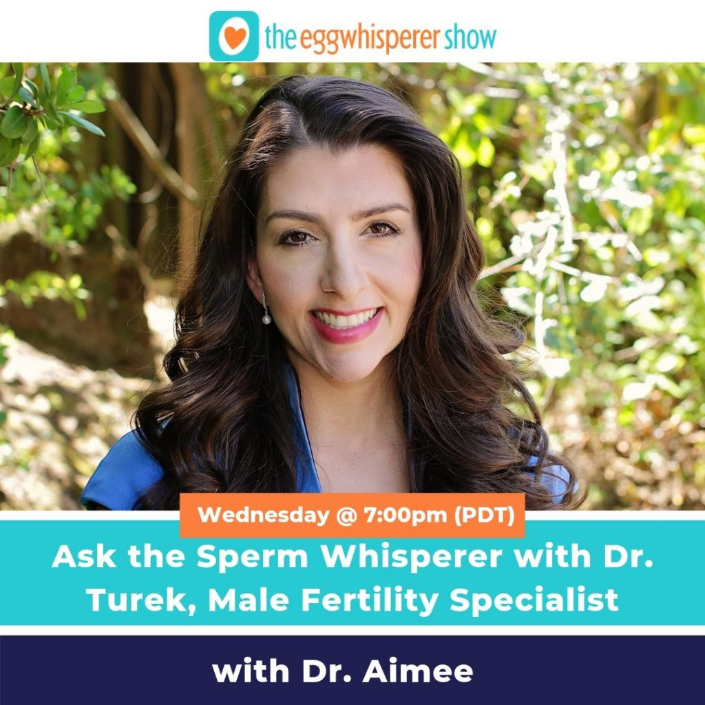 Ask the Sperm Whisperer with Dr. Turek, Male Fertility Specialist