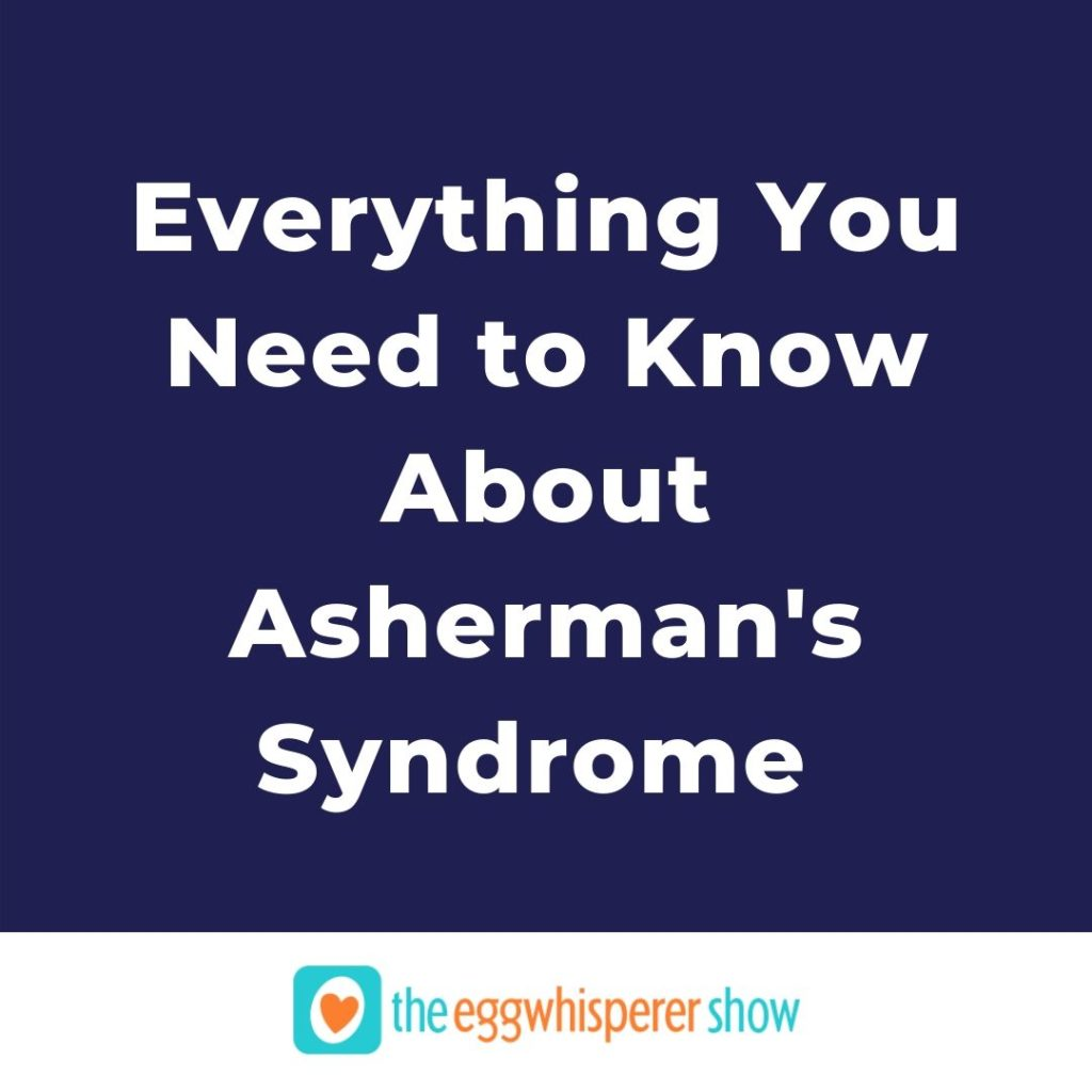Everything You Need to Know About Asherman's Syndrome From an Expert