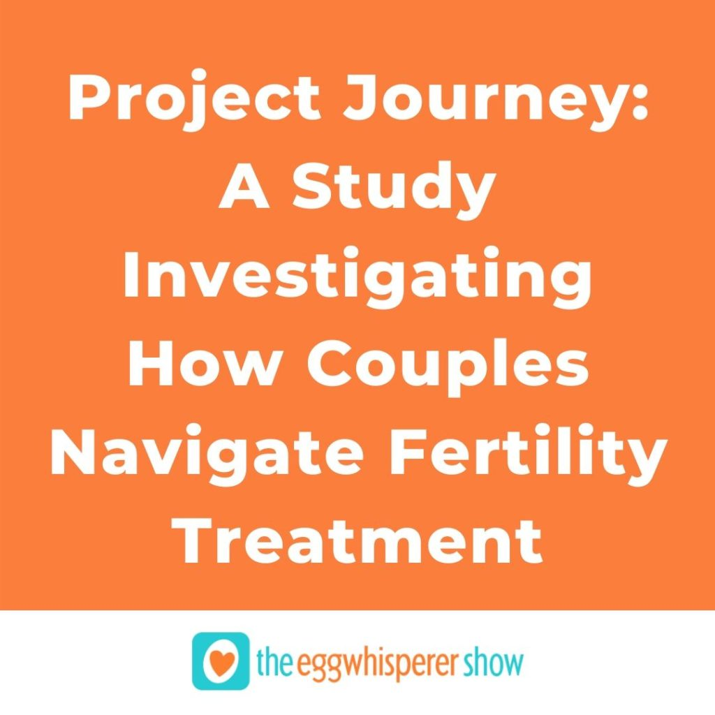 Project Journey: A Study Investigating How Couples Navigate Fertility Treatment