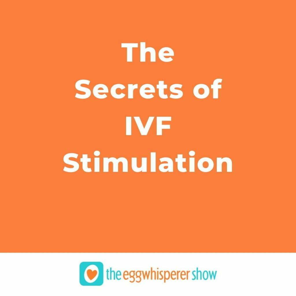 The Secrets of IVF Stimulation