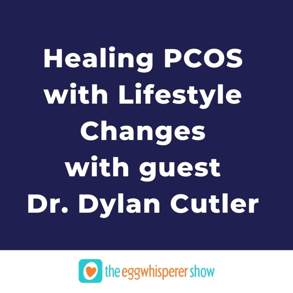 Healing PCOS with Lifestyle Changes with guest Dr. Dylan Cutler