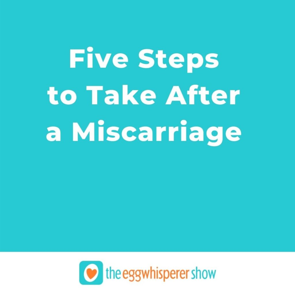 Five Steps to Take After a Miscarriage