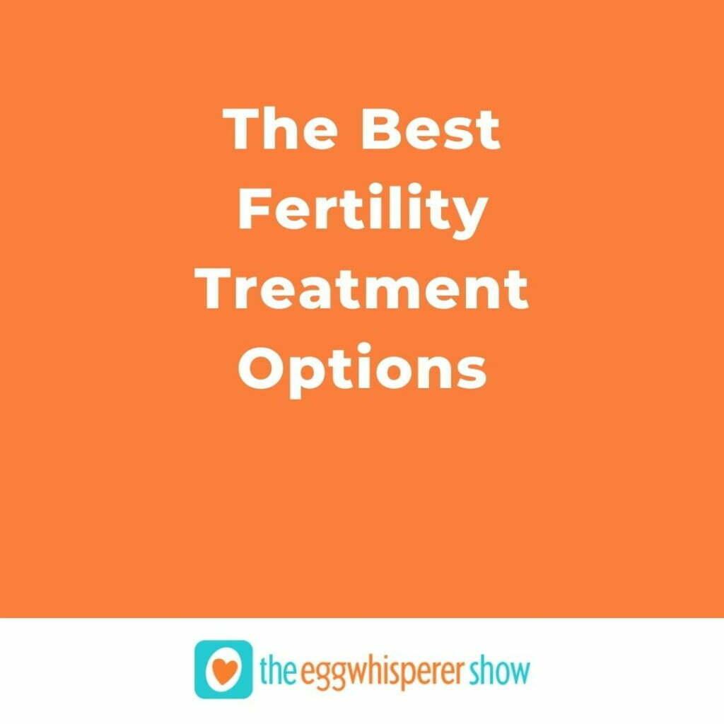 The Best Fertility Treatment Options